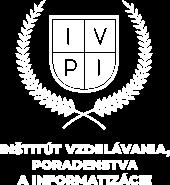 IVPI - Inštitút vzdelávania, poradenstva a informatizácie
